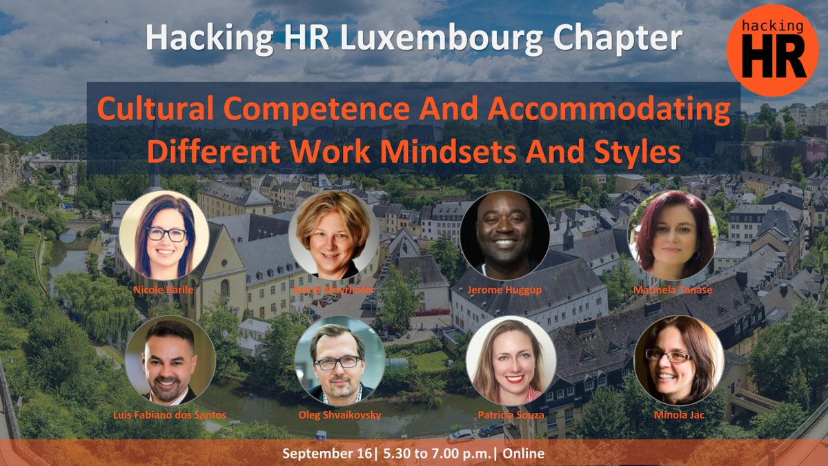 """This is the last call to join the Hacking #HR #Luxembourg Chapter for an open-panel conversation about """"#CulturalCompetence and accommodating different #work #mindsets and #styles""""! Sign up now for free! https://t.co/DRc2CaHIH8 https://t.co/kDOQBkecV2"""