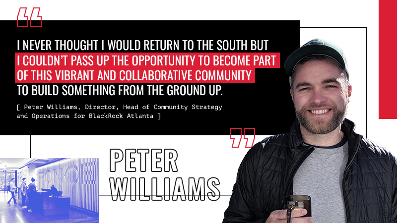 Meet our latest #AtlantaMade spotlight: Peter Williams. As head of community strategy & operations for @BlackRock, he moved to Atlanta to make our city the company's innovation hub. Since then, he's fallen in love with everything the city has to offer.  #AtlantaIsNow #ChooseATL https://t.co/0fShlCsqCA