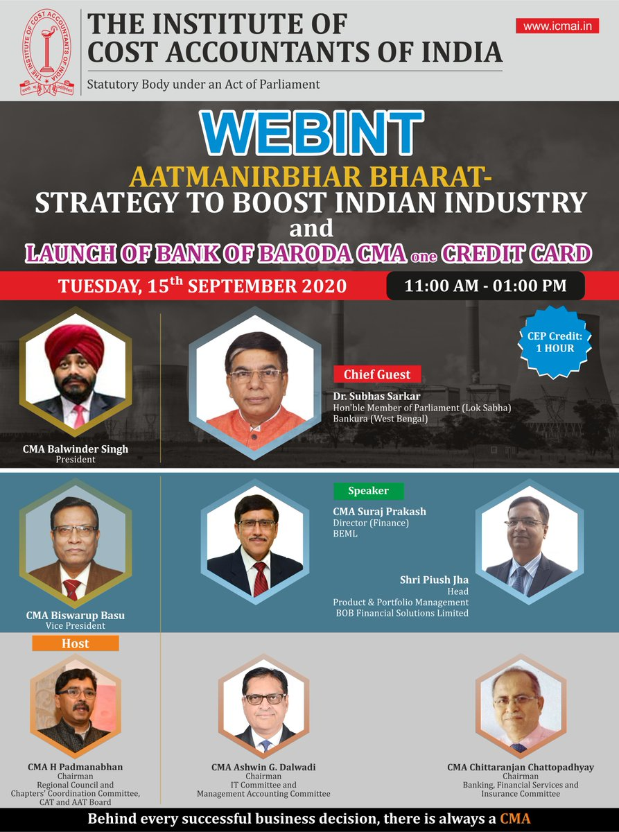 "Join the WEBINT on ""Aatmanirbhar Bharat- Strategy to Boost Indian Industry"" on Tuesday, 15th September, 2020 from 11 am to 1 pm. Chief Guest: Dr. Subhas Sarkar, Hon'ble Member of Parliament (Lok Sabha), Bankura, WB  Weblink: https://t.co/vTN1agNLVl  @CMAPappan @Drsubhassarkar https://t.co/64bEIZ41lm"