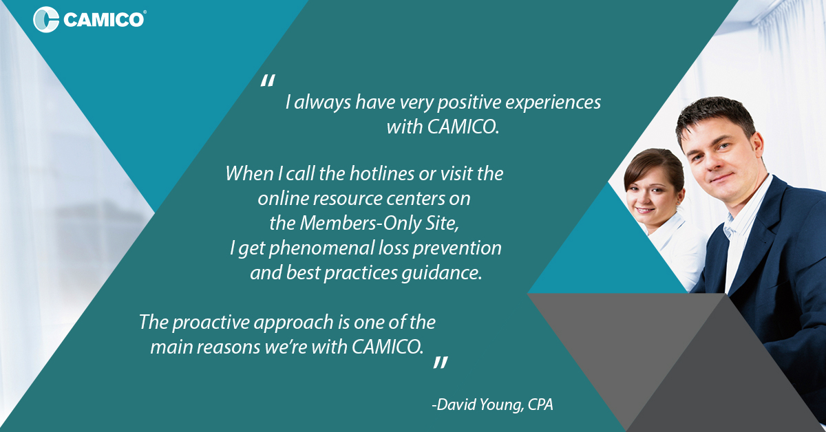 """Testimonial: """"I always have very positive experiences with CAMICO. When I call the hotlines or visit the online resource centers on the Members-Only Site, I get phenomenal loss prevention and best practices guidance.  """" David Young, CPA  #cpa  #CAMICO #taxes #cpainsurance https://t.co/pgJQX3ikeB"""