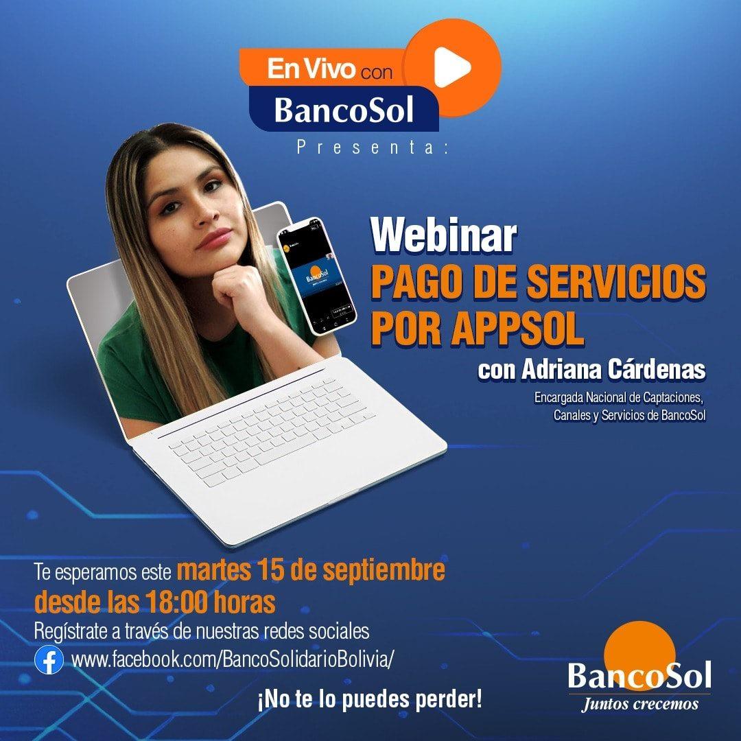 """En vivo con BancoSol presenta a: Adriana Cárdenas Ali. Se parte del webinar: """"Pago de Servicios por AppSol"""", te esperamos este martes 15 de septiembre a las 18:00 hrs. #BancoSol Regístrate de manera gratuita en el siguiente link: https://t.co/YdgItoQKq7 https://t.co/ykZLS33y5V"""