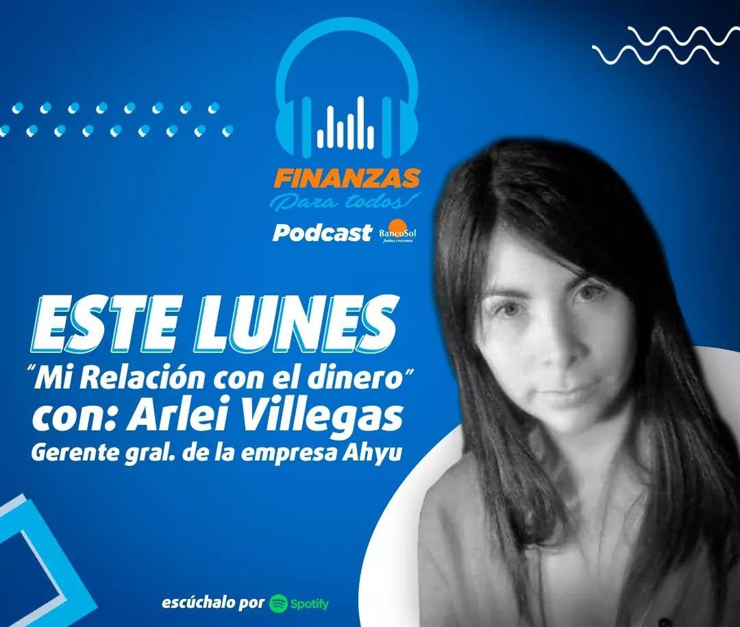 Podcast #FinanzasParaTodos 🎧📈 A partir de este lunes ya puedes escuchar: Mi relación con el dinero con Arlei Villegas Espéralo en  https://t.co/uCmwShPJFL El primer podcast financiero de Bolivia de contenido educativo para ti y para todos. 😉  #CapitalSocial #BancoSol https://t.co/PoZ2OyvVL1