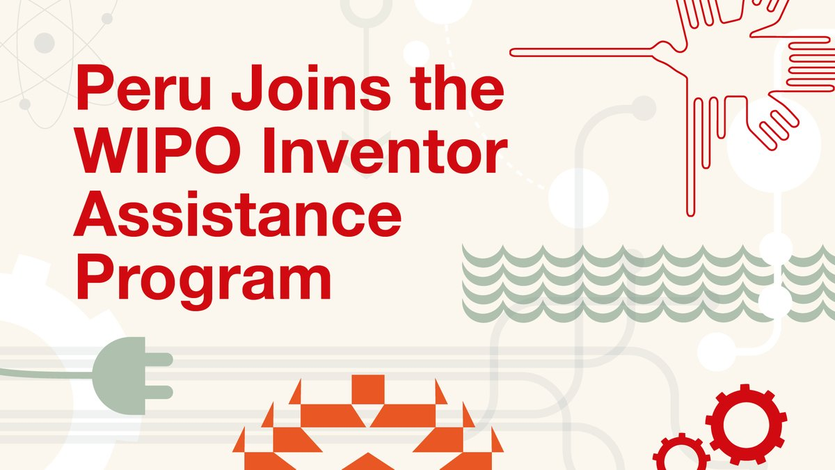 Good news: Peru 🇵🇪 joins WIPO's Inventor Assistance Program: https://t.co/jLFIZykL4o  Under the IAP, volunteer patent experts help under-resourced inventors in developing countries to secure patent protection.  #wipoIAP https://t.co/BX00JxrXXU