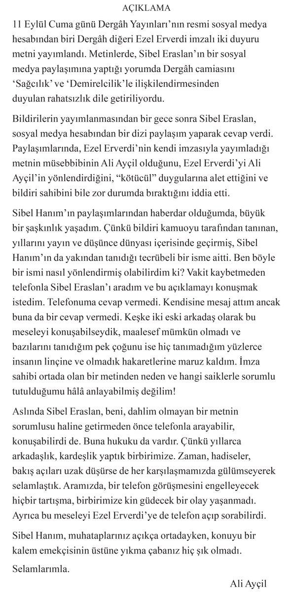 Sibel Eraslan'ın bana ve diğer konulara dair açıklamalarına Dergâh Yayınları resmi internet sitesinden durumu aydınlatan bir cevap yayımladı. https://t.co/qqq9NW8GEK Ben de Ali Ayçil'i seven ve değer veren insanlara kısa bir açıklama yapma ihtiyacı hissediyorum. https://t.co/GHiVoLlt6I