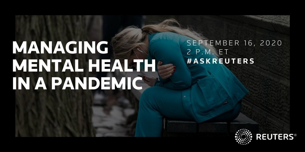 Our next #AskReuters Twitter chat is coming up on Wednesday. This week, we'll discuss mental health and COVID-19. What questions do you have? https://t.co/JLPSGd8agG
