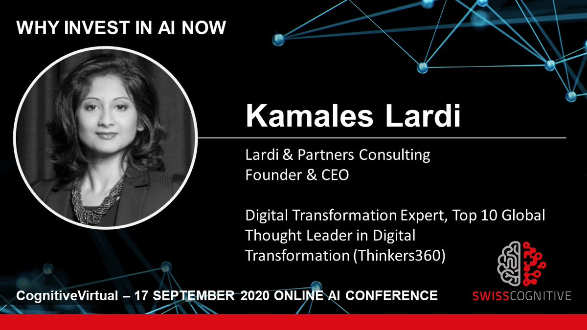An incredible Top 10 Global Thought Leader in Digital Transformation (Thinkers360), CEO of Lardi & Partner Consulting, @KamLardi is coming on our #CognitiveVirtual Stage.🤩  Free registration: https://t.co/SUDQM1mkHe 👈 https://t.co/nOzRaDENn3