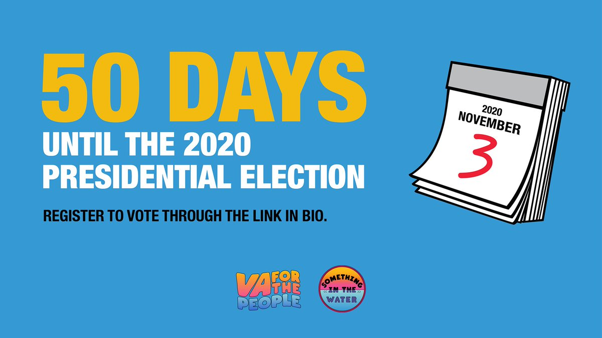 The 2020 general election is in 50 DAYS. Register & be counted. VAFORTHEPEOPLE.ORG #VAForThePeople