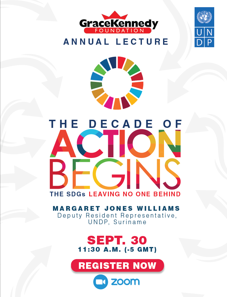 UNDP is honoured to partner with @GraceKennedyGrp on this year's iconic GK Annual Lecture, to be addressed by @UNDPsuriname Dep Res Rep Margaret Jones Williams.  The decade of action begins now. Join us on Sep. 30. Register today 👉 https://t.co/jVRkUn5nRk #GKFLecture2020 #SDGs https://t.co/YLyTg8B1XK