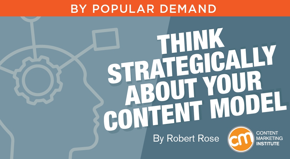 Think Strategically About Your #Content Model https://t.co/8qcqm7Mnvx #contentmarketing https://t.co/hrY3yPfhxE