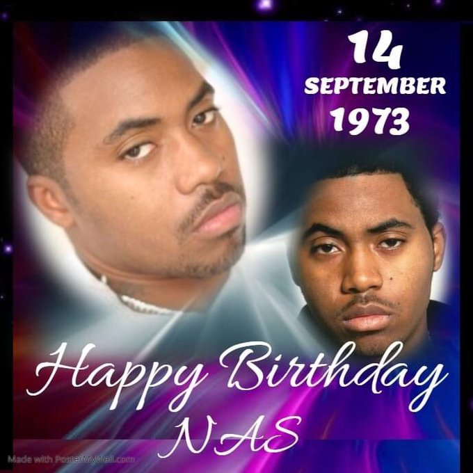 Happy Birthday to legendary HipHop Star My baby Nas