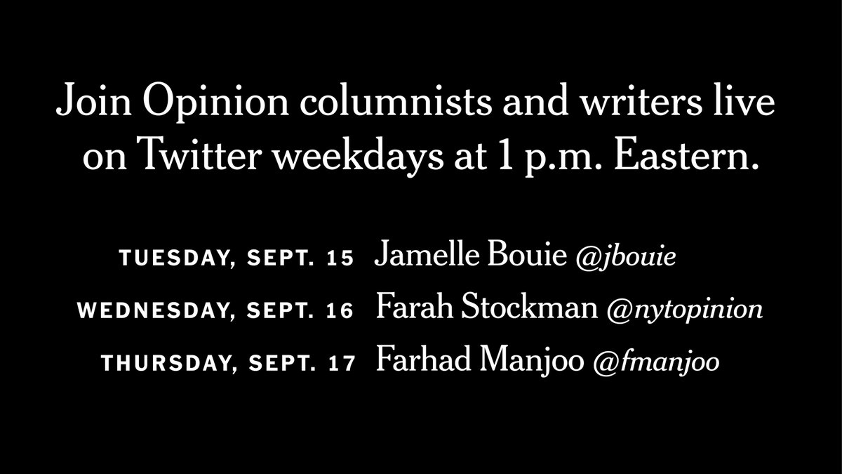 Tune in for more Twitter chats this week: @jbouie on Tuesday, @fstockman (chatting on @nytopinion) on Wednesday and @fmanjoo on Thursday. https://t.co/EDKaHIx9zp