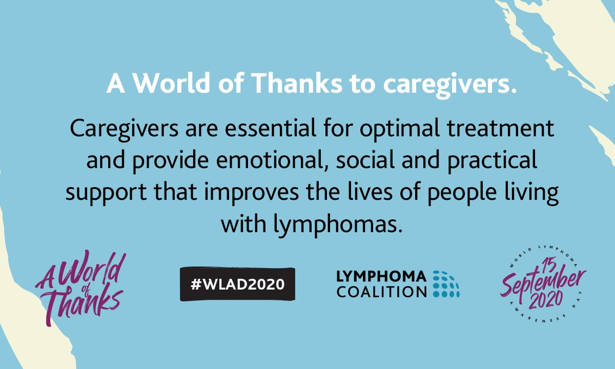 Lymphoma is the 3rd most common cancer in children & young adults. This #WLAD2020 we give 🌏 of thanks to caregivers for their emotional, social & practical support! Visit https://t.co/8FECoDI0qc & give thanks to a caregiver! https://t.co/6jcEyZfSSm
