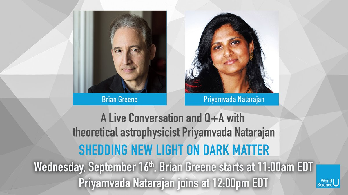 New research may upend the whole dark matter paradigm. Tune in to find out how: Wed 9/16 @ 11am EDT for a live Q+A with Brian Greene. @Yale  physics and astronomy professor @SheerPriya  joins him at 12:00pm https://t.co/H4mL4YfQF3 #WorldSciU https://t.co/uOaIS5JyHB