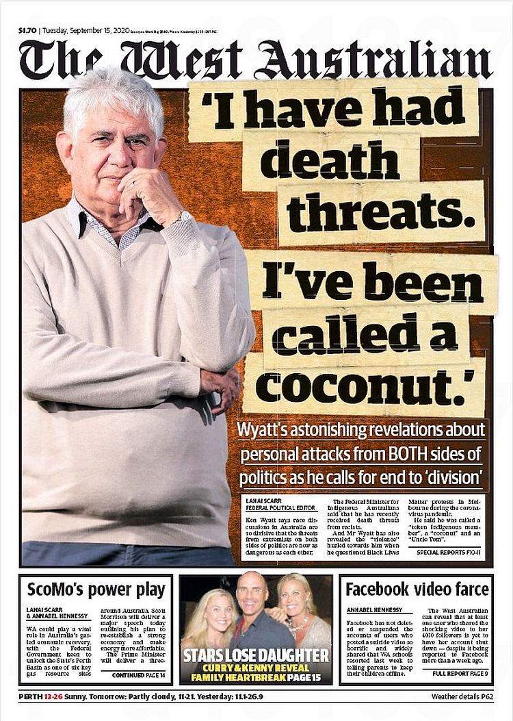 'I Have Had Death Threats. I've Been Called A Coconut.' Wyatt's astonishing revelations about personal attacks from both sides of politics as he calls for end to 'division' ~ @lanai_scarr   #frontpagestoday #Australia #TheWestAustralian #buyapaper 🗞 https://t.co/wa9ovmLIEi