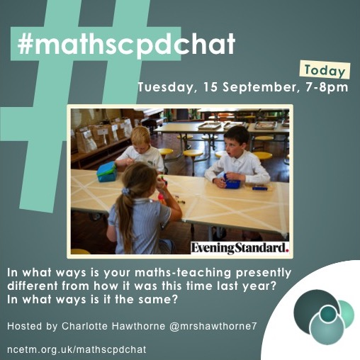 RT @mathscpdchat Compare what you and your pupils are doing now in teaching and learning maths with what you were doing this time last year!   Join @mrshawthorne7 in #mathscpdchat TONIGHT at 7-8 pm to discuss differences.   What strategies and resources are facilitating effective teaching now?