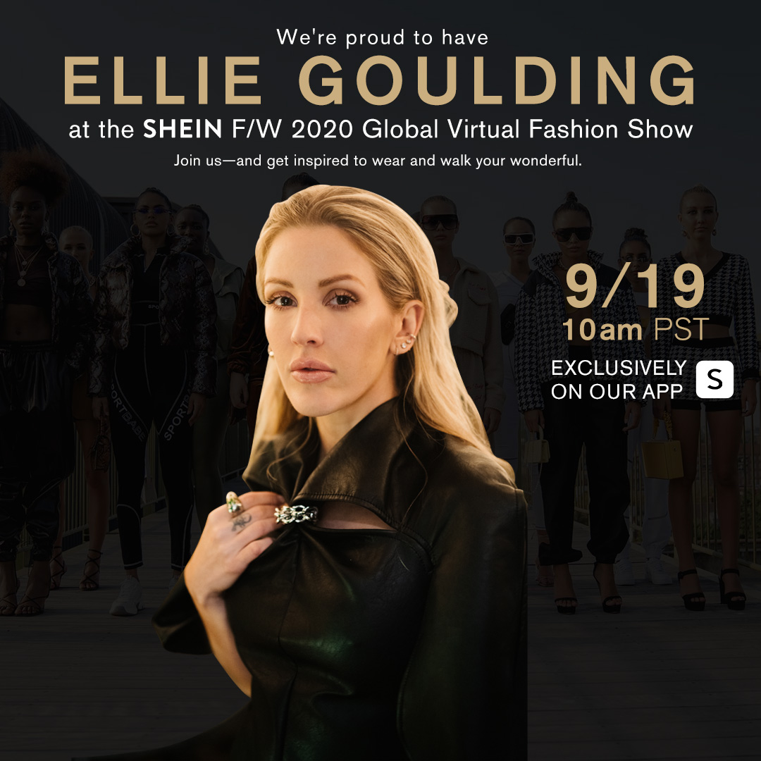 SHEIN Together: Walk Your Wonderful.✨ A Global Virtual Fashion Show We're proud to have @elliegoulding @ritaora @shymofficiel @stefflondon with us at the SHEIN F/W 2020 Fashion Show 9/19 at 10am PST. #WalkYourWonderful #SHEINfashionshow  #SHEINtogether https://t.co/7HxPIBs0eO