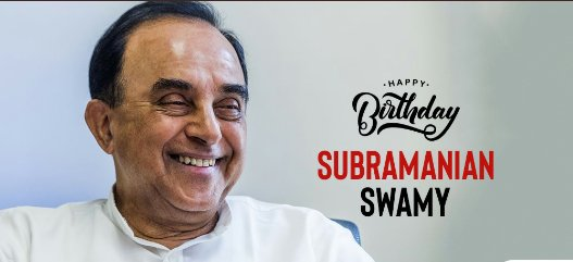 Happy  birthday Subramanian  swamy  sir