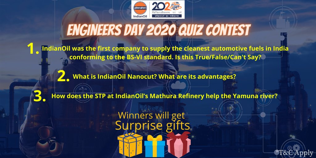 🎇Engineers Day 2020 Quiz Contest🎇  1️⃣ Answer the below questions!  2️⃣ Follow @IOC_Maharashtra @IOCGujarat @iocl_goa @ioclmp @CryoIoc  3️⃣ Tag and invite 2 friends to this contest  4️⃣ Lucky winners to get surprise gifts  @IndianOilcl #Contest #ContestIndia #HappyEngineersDay https://t.co/Ss8m2wab9J