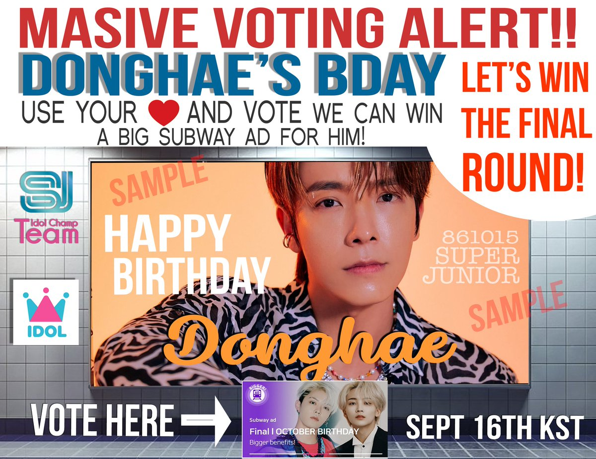 🚨 𝗠𝗮𝘀𝘀𝗶𝘃𝗲 𝗩𝗼𝘁𝗶𝗻𝗴 🚨 [Finals] B-day AD-October: #DONGHAE  📢ELF this is it! We can win this Big ad for @donghae861015!  Let's start the mass vote on IdolChamp for #이동해  ⚠️Starts: 16/9 KST  👉 https://t.co/irKQ8i72tQ  ⏰ Ends: 17/9~6PM KST  @SJofficial #SUPERJUNIOR https://t.co/s7yD5NQXvo