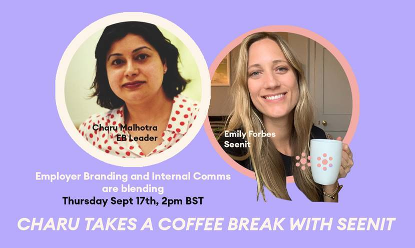 We invite you to join Global Employer Brand & Communications expert Charu Malhotra and @_seenit CEO|Founder Emily Forbes on 17 September at 14:00 BST for a coffee break discussion about what's next for Employer Communications in a post COVID-19 world #worldEBday #employerbranding https://t.co/s8inoTWTBe