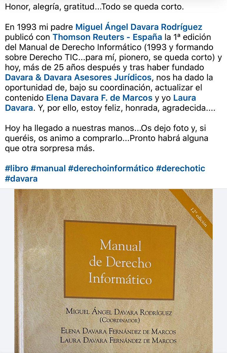 Por lo limitado de #Twitter comparto publicación de #LinkedIn. Y aquí resumo: Honor, alegría y gratitud 😊 ¡12ª Ed. Del Manual de Derecho Informático! Gracias a @TR_ESP y, sobre todo, a @DavaraAsesores. Venta: https://t.co/PNAWzn7dmP #davara #pionero #libro https://t.co/g1vqS857Vd
