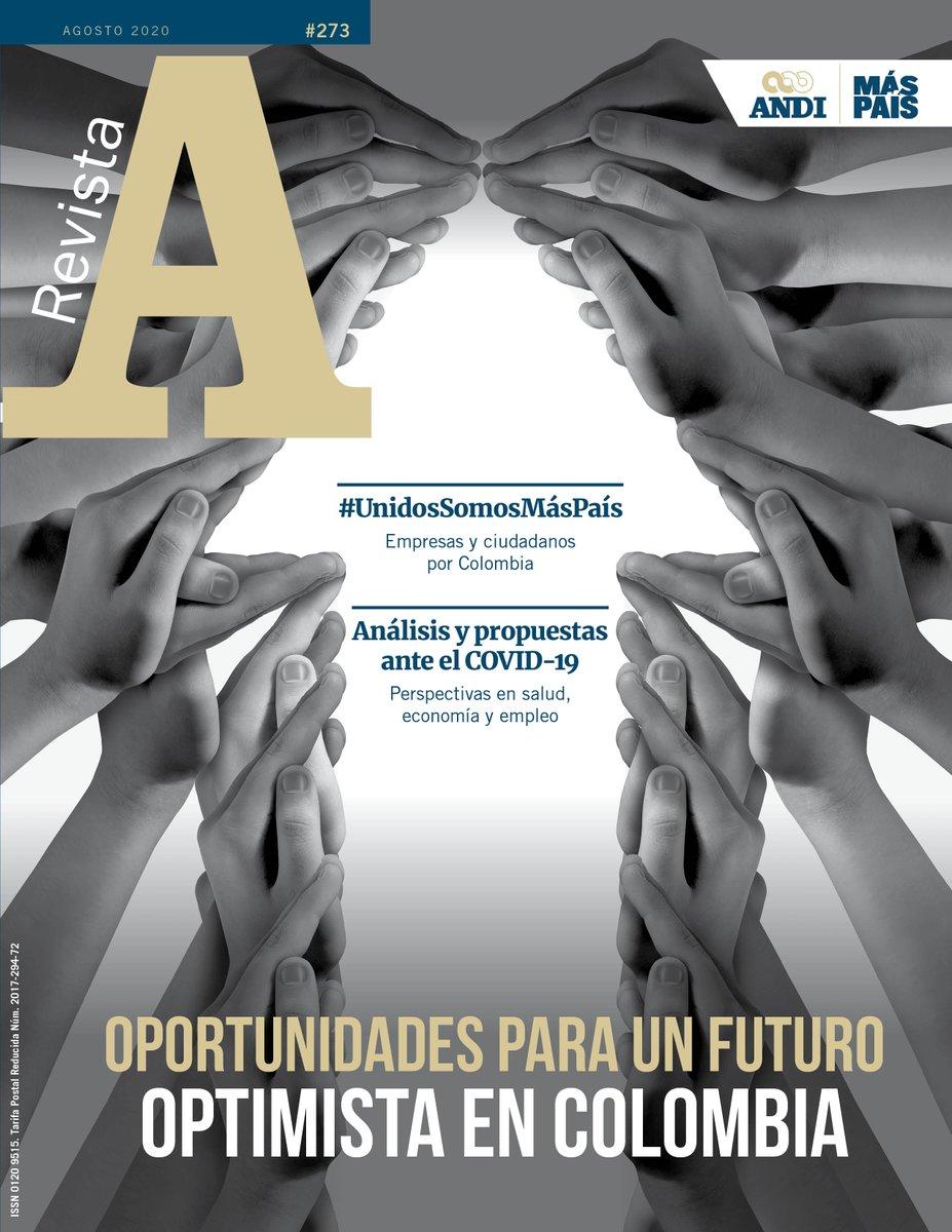 Ya se encuentra disponible la Edición 273 de la #RevistaA: 'Oportunidades para un futuro optimista en Colombia'. Invitados a leerla en https://t.co/vx1iLOygJD https://t.co/UdJqf4Ih7X