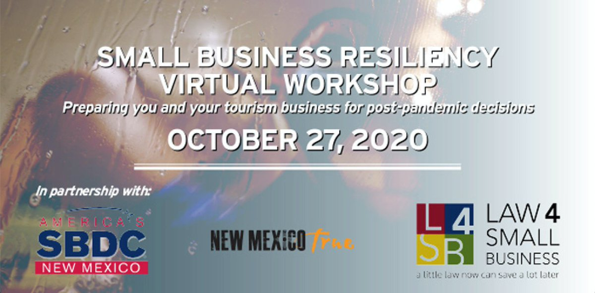 Join @NMTourism @NMSBDCNetwork & L4SB at a FREE Small Business Resiliency Virtual Workshop for NM tourism businesses on October 27. https://t.co/uNHw9acqNu #NMEcon #NMMainStreet #NewMexicoTrue https://t.co/5I85i1yOH5