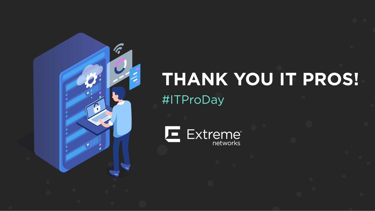 @ExtremeNetworks's photo on #ITProDay