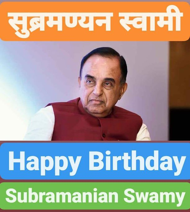 Happy Birthday                 Subramanian Swamy