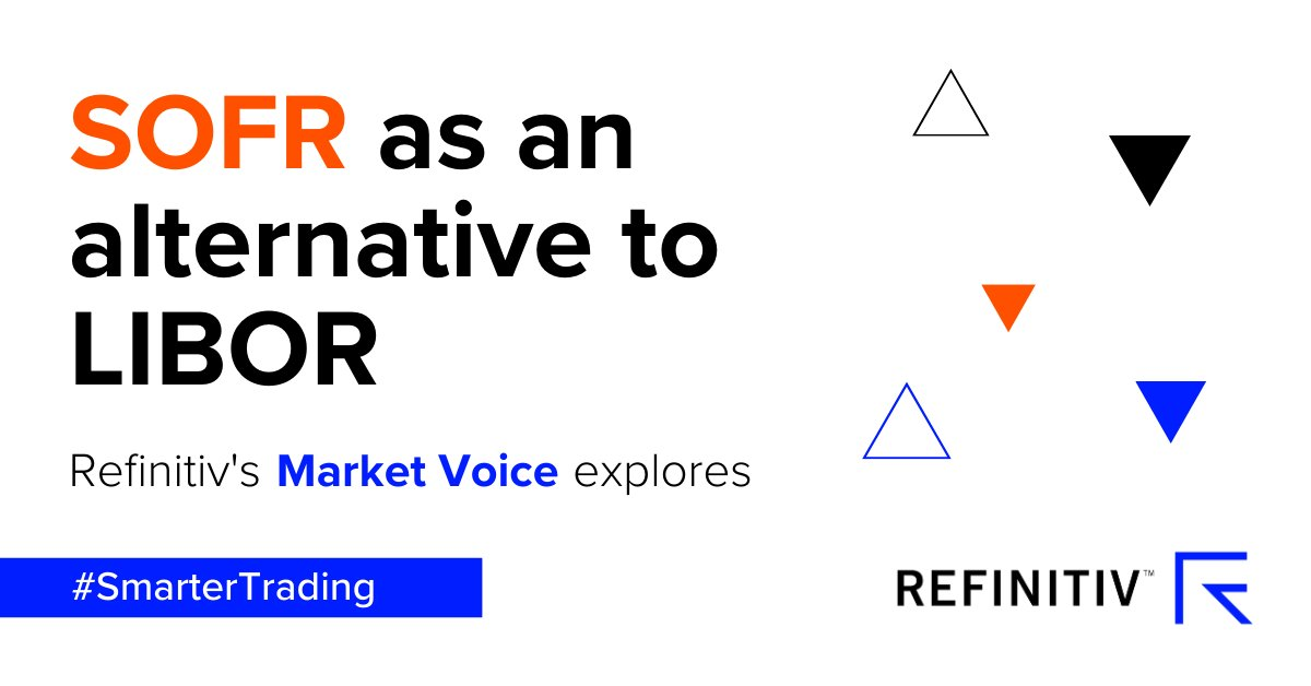 What are the differences #investors will see between the outgoing #LIBOR benchmark, and its proposed alternative, #SOFR? https://t.co/hNe0fGzD1h @Refinitiv #SmarterTrading https://t.co/DLmai4tRN9