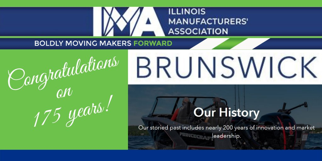 Happy Anniversary to IMA founding member @Brunswick_Corp_ – celebrating 175 yrs!   HQ'd in IL, Brunswick was a charter member of the IMA in 1893 and has been a valued partner since day one.   Congrats to the Brunswick team on this milestone anniversary!  https://t.co/BBqNfvnt1j https://t.co/cnaPBLKMQT
