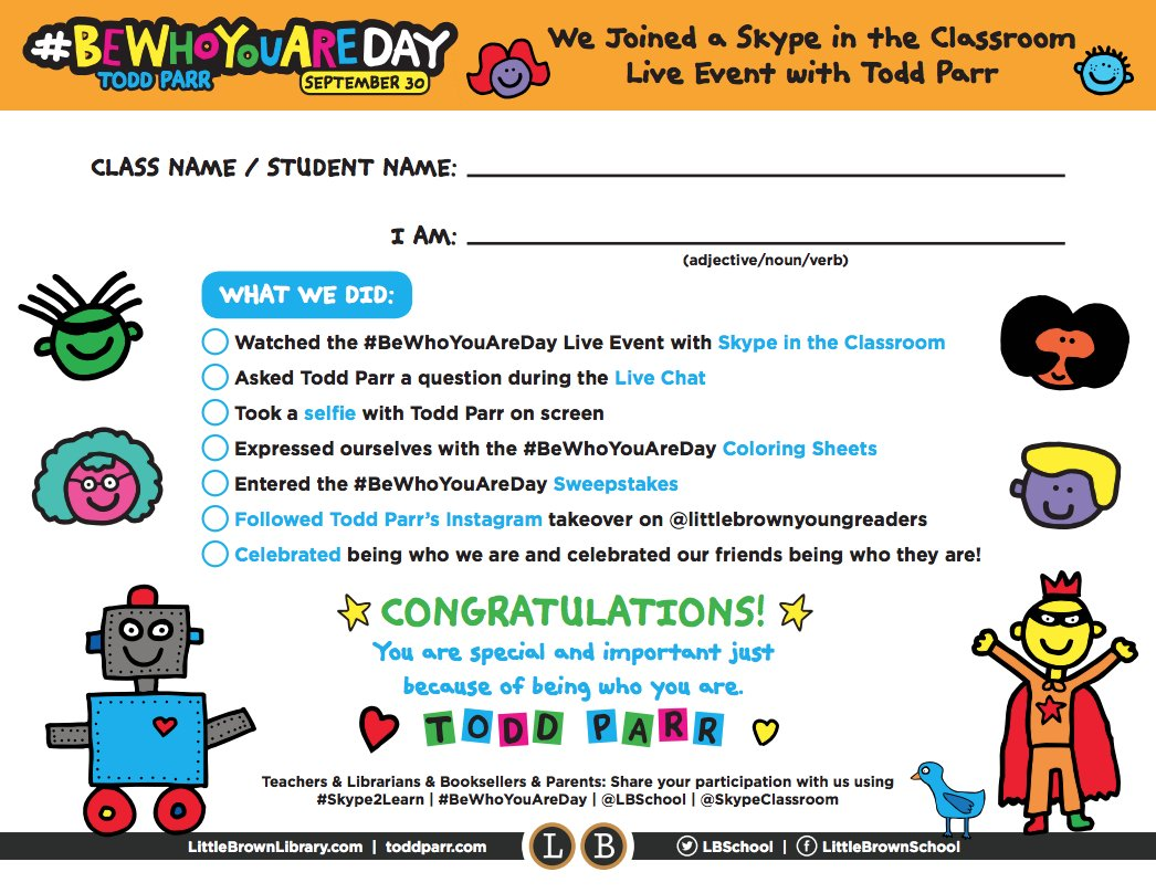 Are you and your young readers tuning in to the #BeWhoYouAreDay live event with @toddparr & @SkypeClassroom on September 30? Don't miss this certificate of completion you can download, personalize, & share!  https://t.co/teFfitG6au https://t.co/MpXKJM8CQR