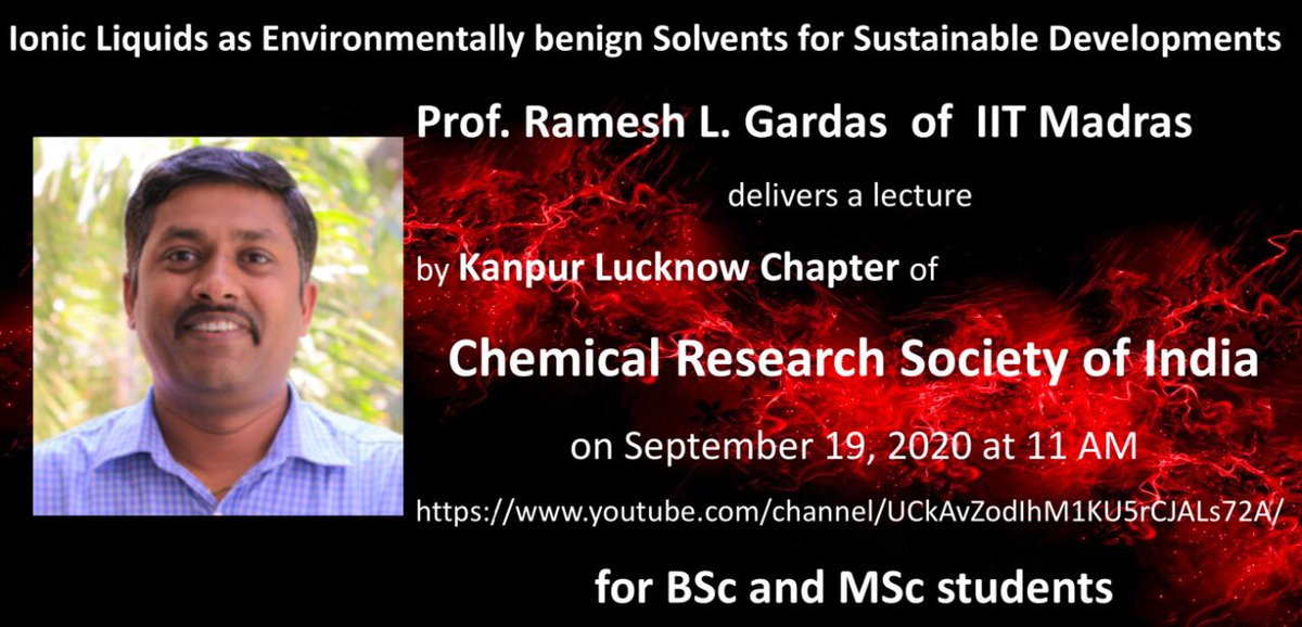 Dr. Gardas of @iitmadras delivers the 3rd lecture of the season by Kanpur-Lucknow Chapter of @ChemResSocIndia on Sept 19, 2020 at 11 AM youtube.com/channel/UCkAvZ… for BSc/MSc students. Subscribe the channel to get notified or visit lisbic.com/crsi/ for future lectures.