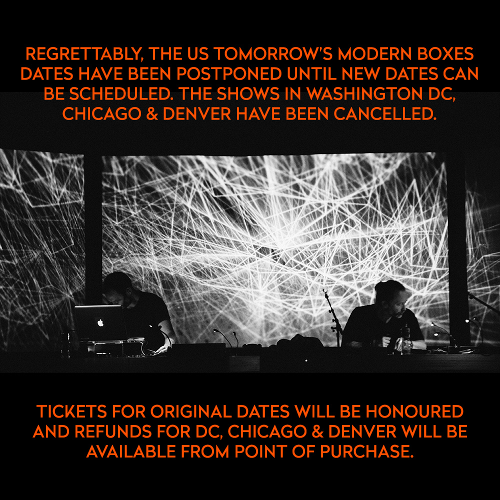 Regrettably, the US Tomorrow's Modern Boxes dates have been postponed until new dates can be scheduled. The shows in Washington DC, Chicago & Denver have been cancelled. https://t.co/yLjgVwbmvY https://t.co/Rn73iR4Ya2