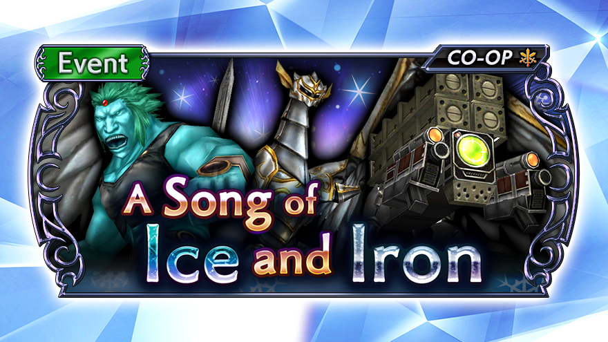 A Song of Ice and Iron Heretic Quests are now available in #DissidiaFFOO!  Take on the Heretic Ice Gigas, Heretic Flawless, and Heretic Target Sniper and earn valuable rewards! These quests won't disappoint! https://t.co/HLYxnznrCs
