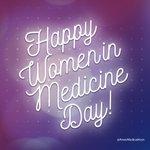 Image for the Tweet beginning: Happy Women in Medicine Day!