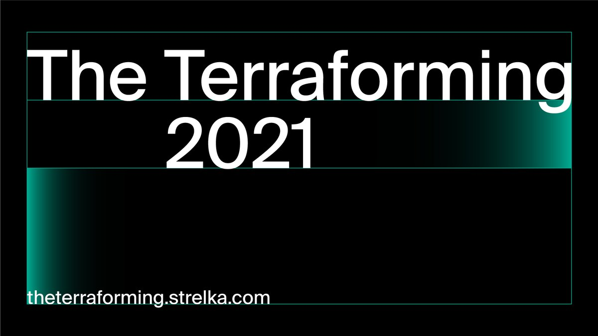 Strelka Institute has announced the second year of #TheTerraforming. In 2021 well be joined by new visiting faculty, including @nsharma101, @nemocentric, Anya Bernstein, Nicholas DeMonchaux, @ChenQiufan , @NegarestaniReza, @blaiseaguera, and many others stre.lk/8F14