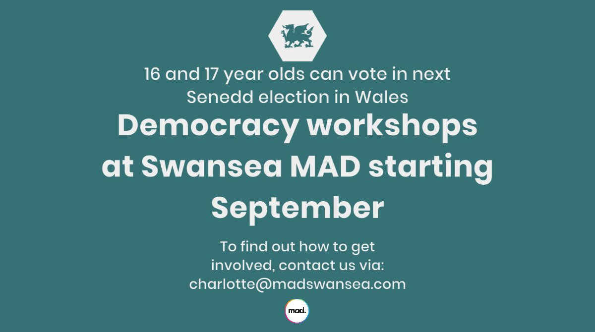 16 and 17 year olds can vote in next Senedd election in Wales. Democracy workshops at Swansea MAD starting September.   To find out how to get involved, contact us via: charlotte@madswansea.com    #Senedd #ALevelProtests #GCSEs #Wales #Swansea #UnfairGrades #ALevels2020 https://t.co/fuNIazOqpR