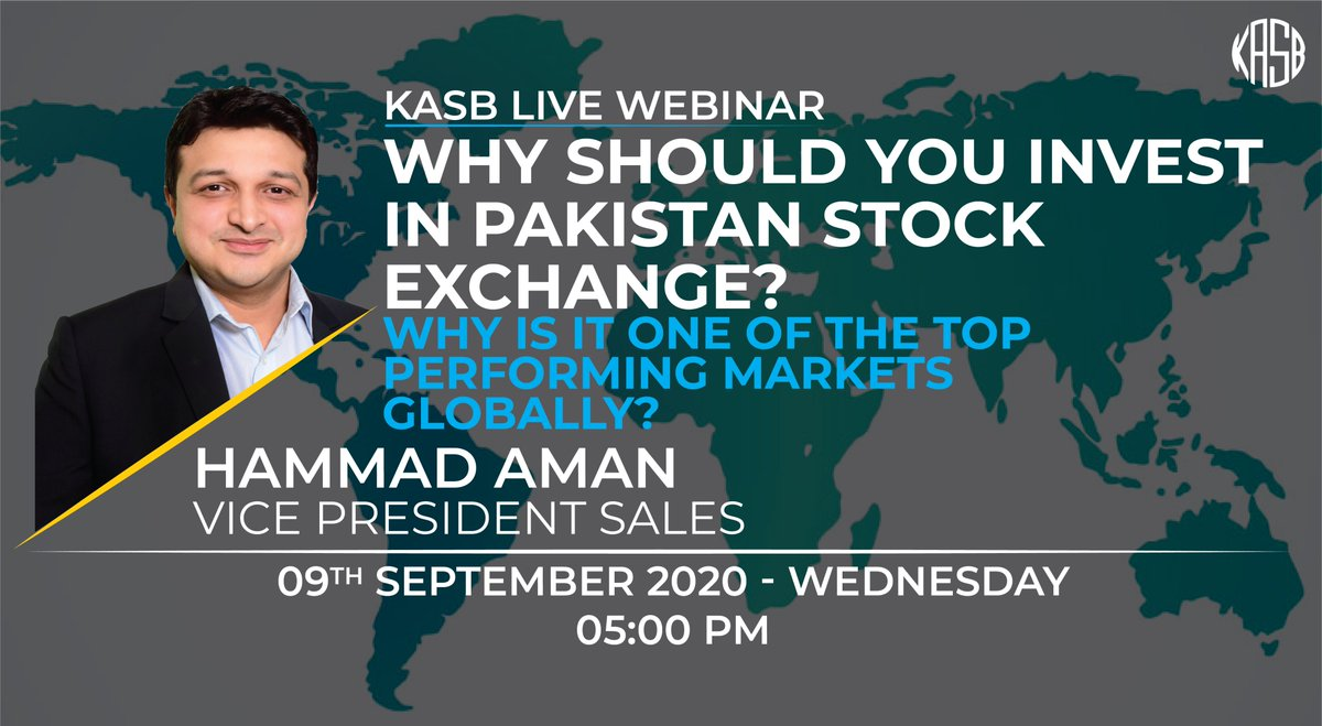 "KASB Webinar on, ""Why should you invest in Pakistan Stock Exchange? why is it one of the top performing markets globally?"" with Hammad Aman, Vice President Sales, KASB Securities Or join us on Zoom via the link below; https://t.co/x7dwCRPU9k #kasb #smartinvesting #Stayhome https://t.co/qkpIXErTkq"