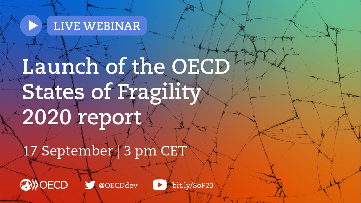 💻 WEBINAR ▶️  Launch of the 2020 @OECD States of Fragility report  🗓️ 17 September ⏰ 3 pm CET  🗨️ Tweet your questions for the panel and tag #StatesofFragility2020! https://t.co/GZZL3yKZr3
