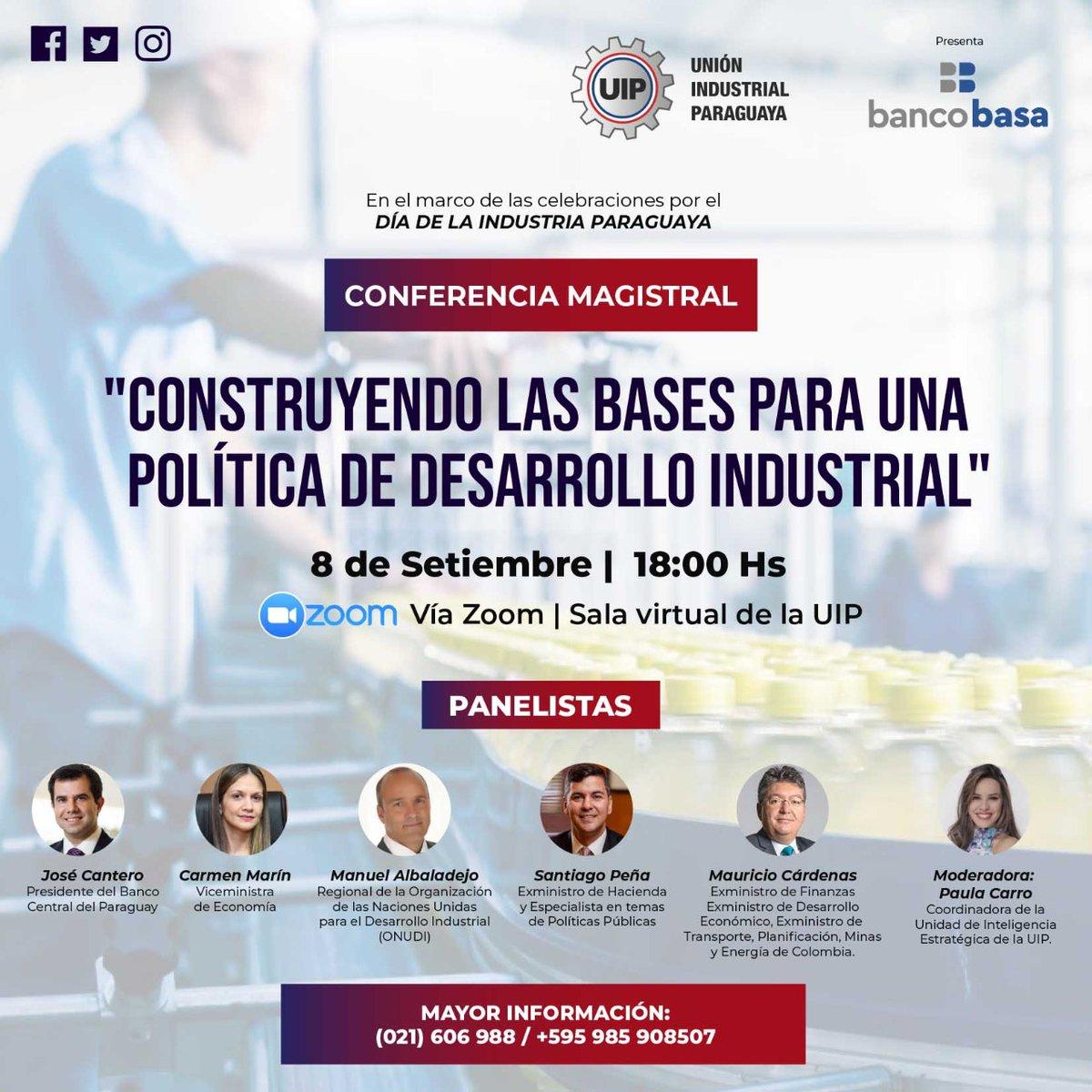 """Por el #DíaDeLaIndustria te invitamos a esta Conferencia Magistral: """"Construyendo las bases para una política de desarrollo industrial""""⚙️🇵🇾  📅 Martes 8 de setiembre a las 18:00 ¡Te esperamos! 🙌 📝 Inscripciones en: https://t.co/W9NGC4zVMF https://t.co/Rj8Mg7YaWV"""