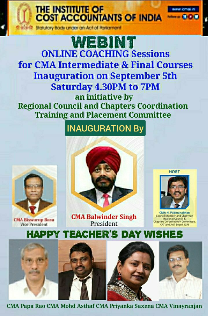 WEBINT : Inauguration of Online Coaching Sessions by President ICAI CMA Balwinder Singh on 05 September 2020 at 04:30 PM  Please join from the following link:  https://t.co/Xb88dMgdSH  @CMAPappan https://t.co/RE2suEHBJI
