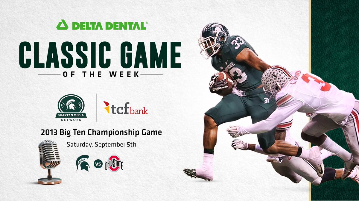 "Every Saturday this fall, listen to the @DeltaDentalMI ""Classic Game of the Week"" on the @TCFBank Spartan Media Network. First up today: the 2013 B1G Champ. Game vs. Ohio State. Listen today from 3-6 p.m. on flagship stations WJR 760 AM in Detroit and WJIM 1240 AM in Lansing. https://t.co/hZS8hktsnG"