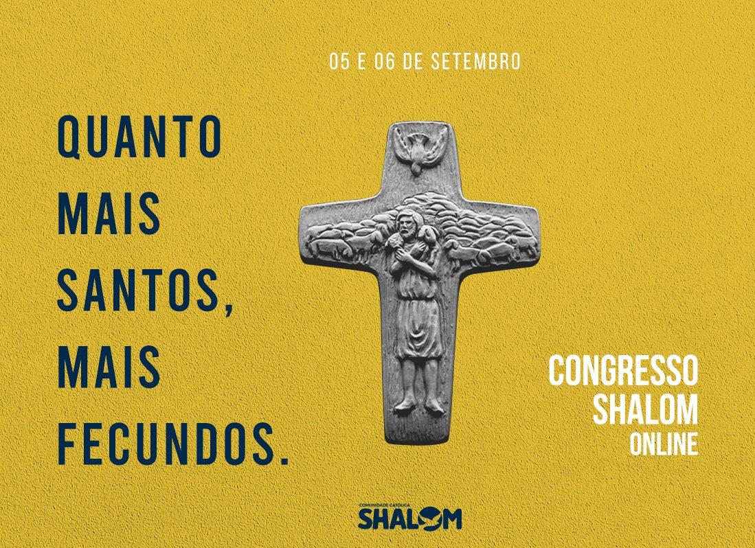 Congresso Shalom 2020 - Quanto mais santos, mais fecundos