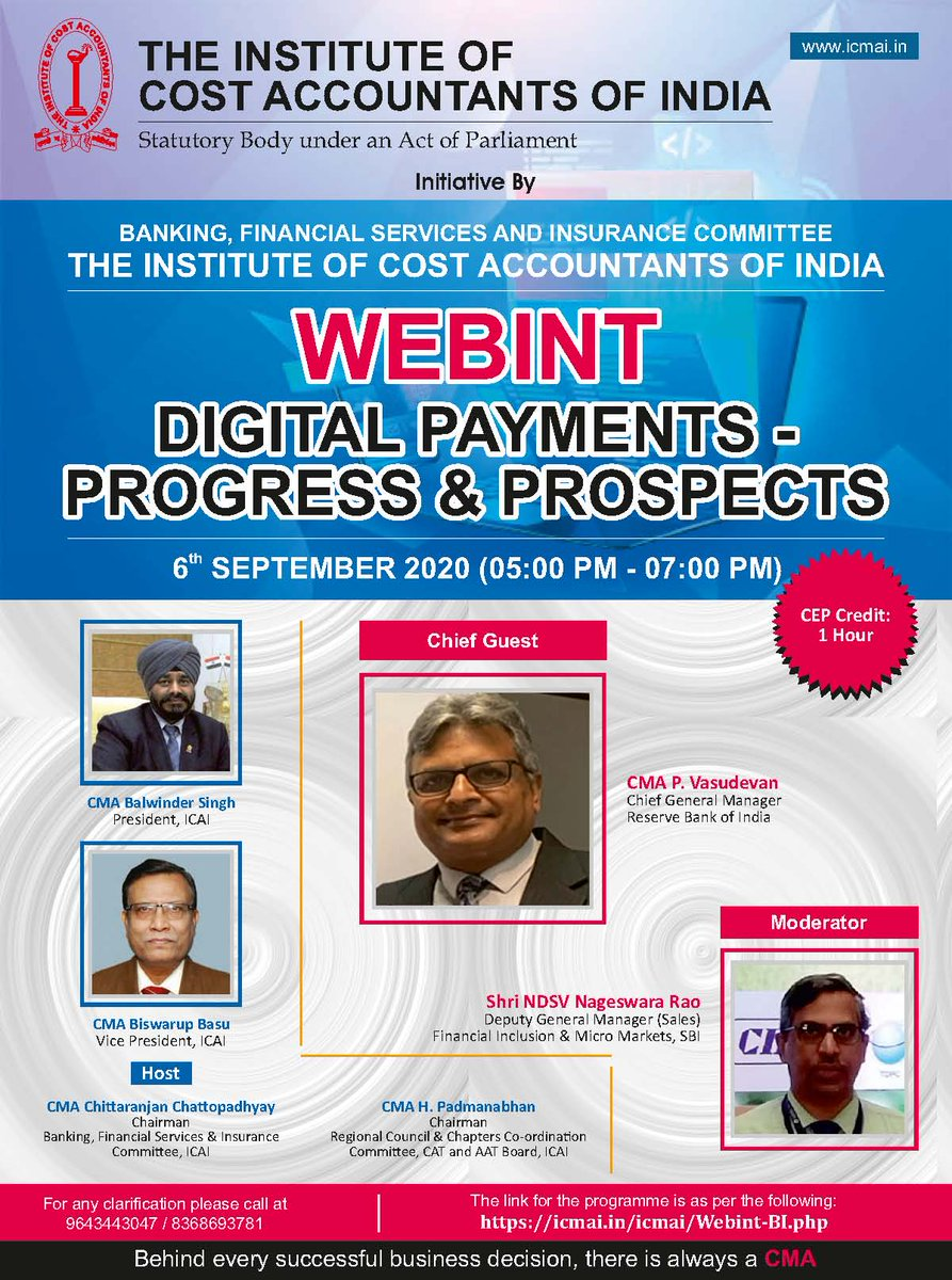 "WEBINT on ""Digital Payments-Progress & Prospects"" on 06 September 2020 at 05:00 PM  Link to join the event  https://t.co/YoO1Tk5aAg  @CMAPappan https://t.co/V6zWpqvFNi"