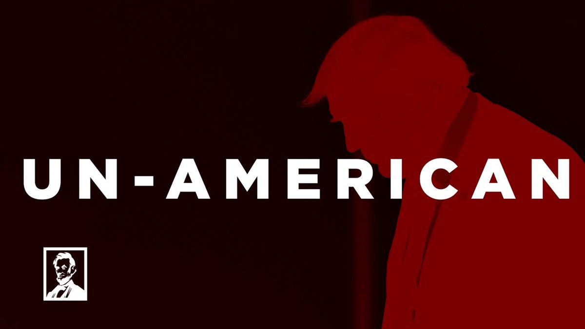 Let's just say it: @realDonaldTrump is un-American.