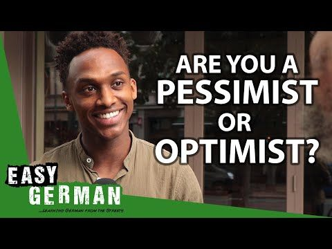 Are You an Optimist or Pessimist? | #EasyGerman 352: https://t.co/BzmwocpAml #Deutschlernen https://t.co/QTsnehXYNx