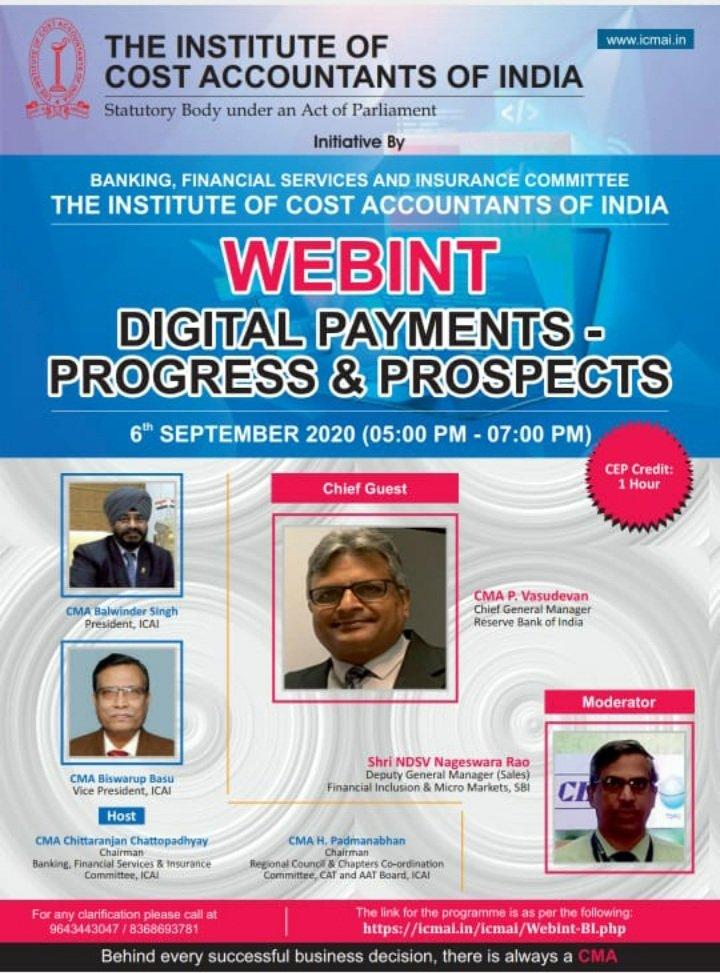 Welcome to WEBINT on DIGITAL PAYMENTS - PROGRESS & PROSPECTS today, 6th September 2K20 from 5PM onwards  Link https://t.co/wyVDa7NLZn @ICAICMA  @presidenticmai @CmaRakeshSingh @AmitApte71 @Akrur16 @FinMinIndia @PMOIndia @IFAC @CAPAaccountancy  @AshishThatte @neerajdjoshi @cnni https://t.co/AU0M2akU3V