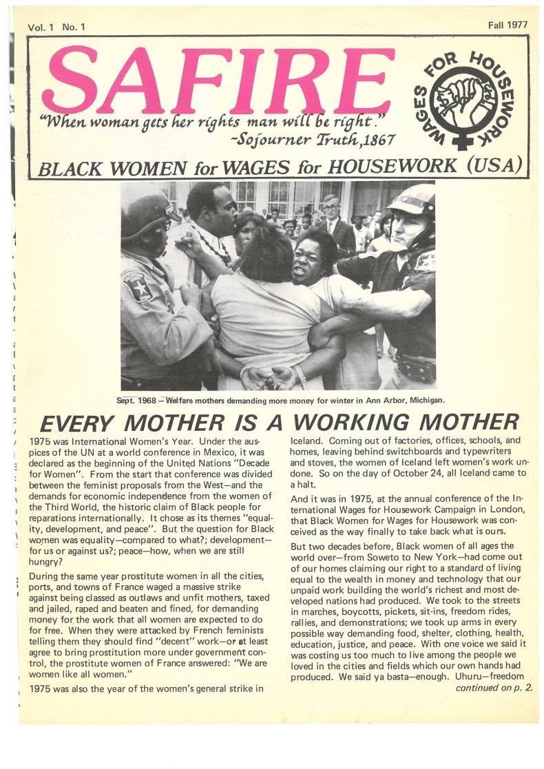 'Every mother is a working mother'. From Black Women for Wages for Housework USA campaign (1977)