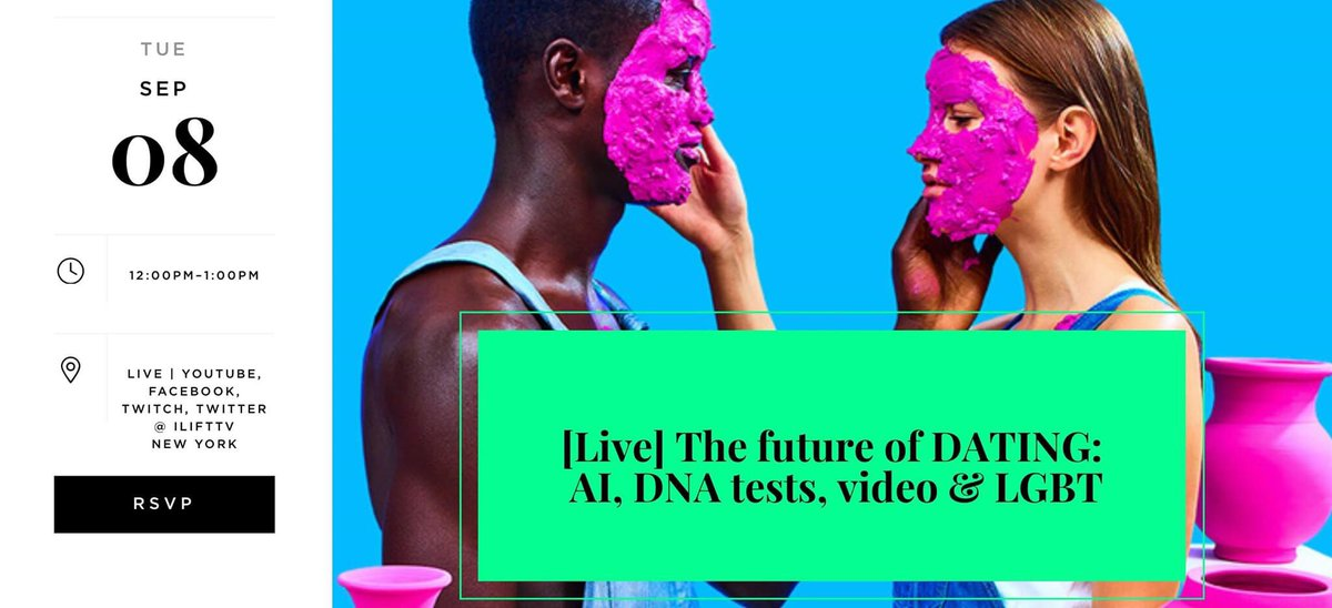 LIVE: Future of DATING: Smarter AI, DNA tests, Video, LGBT Time: Sep 8, 2020 12:00 PM Eastern Time (US and Canada) Subscribe  https://t.co/hMoyGORj6V #datingtip #datingapp #AI #DNA #VideoAI #gaming  #VC  #startup #dating https://t.co/gxorjqtjTt